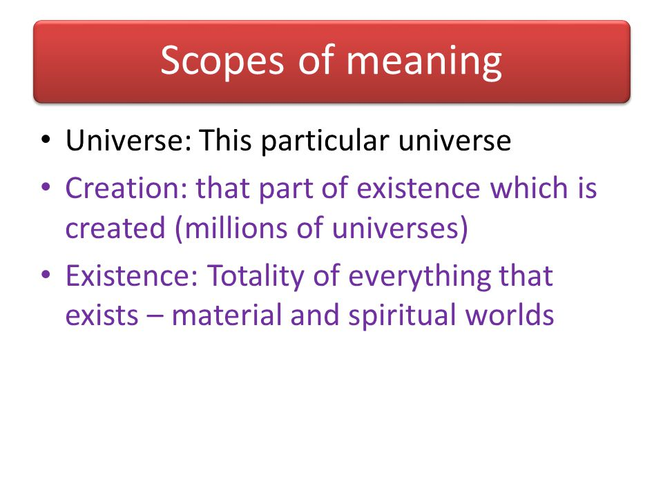 Scopes of meaning Universe: This particular universe