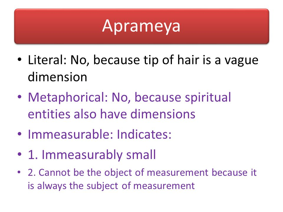 Aprameya Literal: No, because tip of hair is a vague dimension