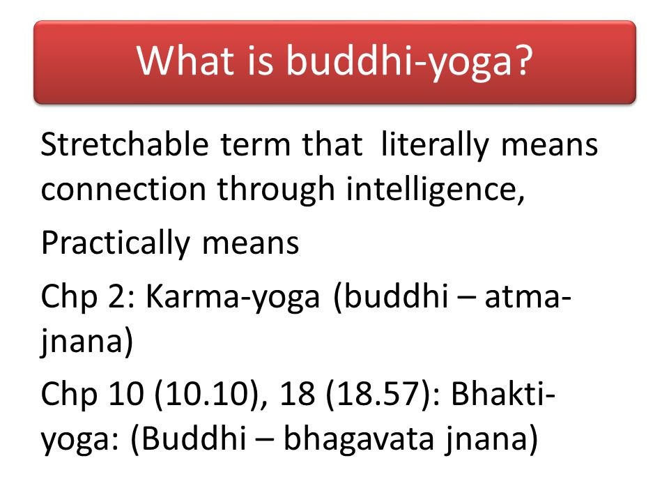 What is buddhi-yoga