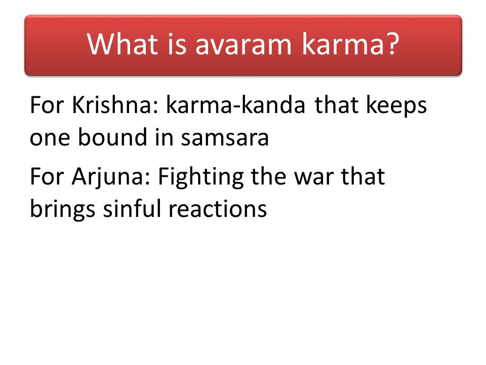 What is avaram karma.