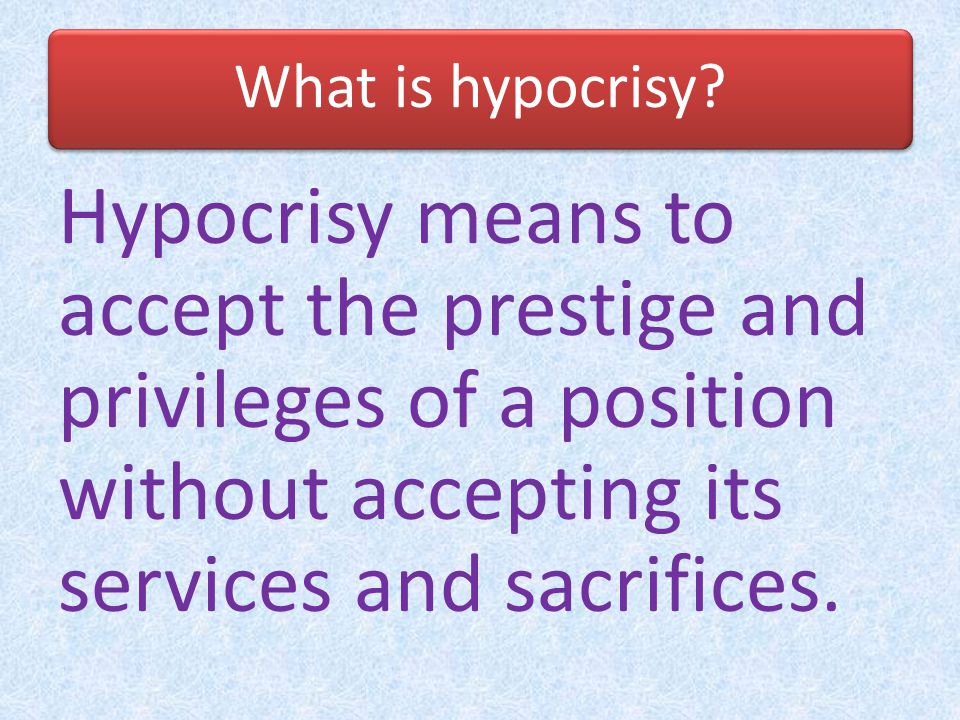 What is hypocrisy.