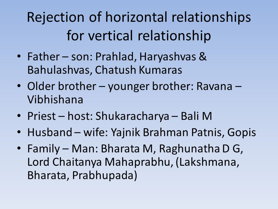 Rejection of horizontal relationships for vertical relationship