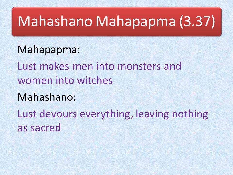 Mahashano Mahapapma (3.37)
