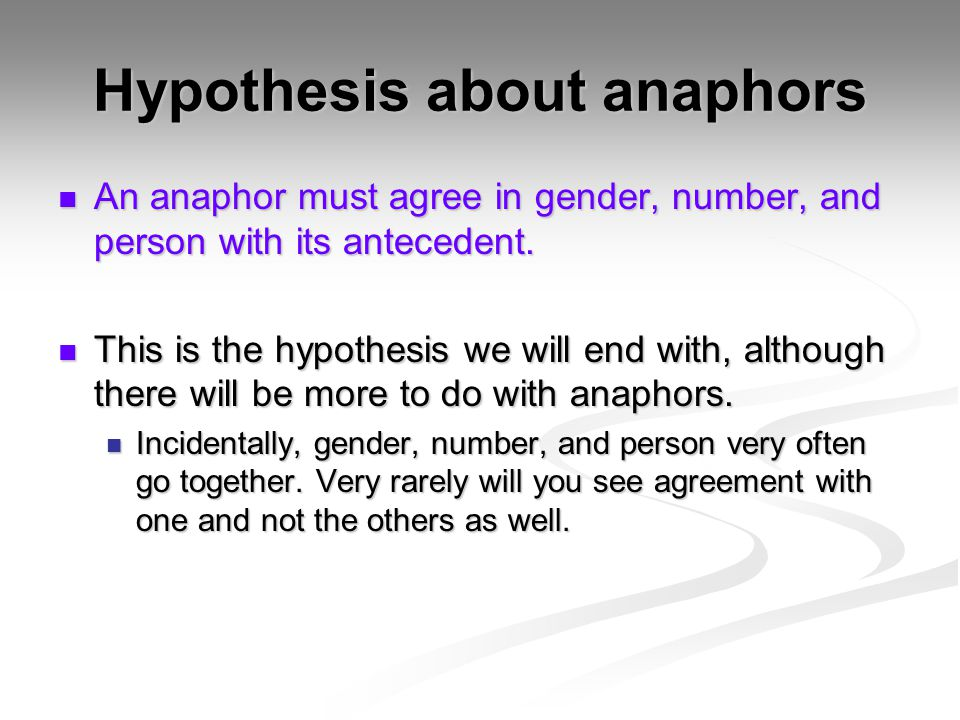 Hypothesis about anaphors