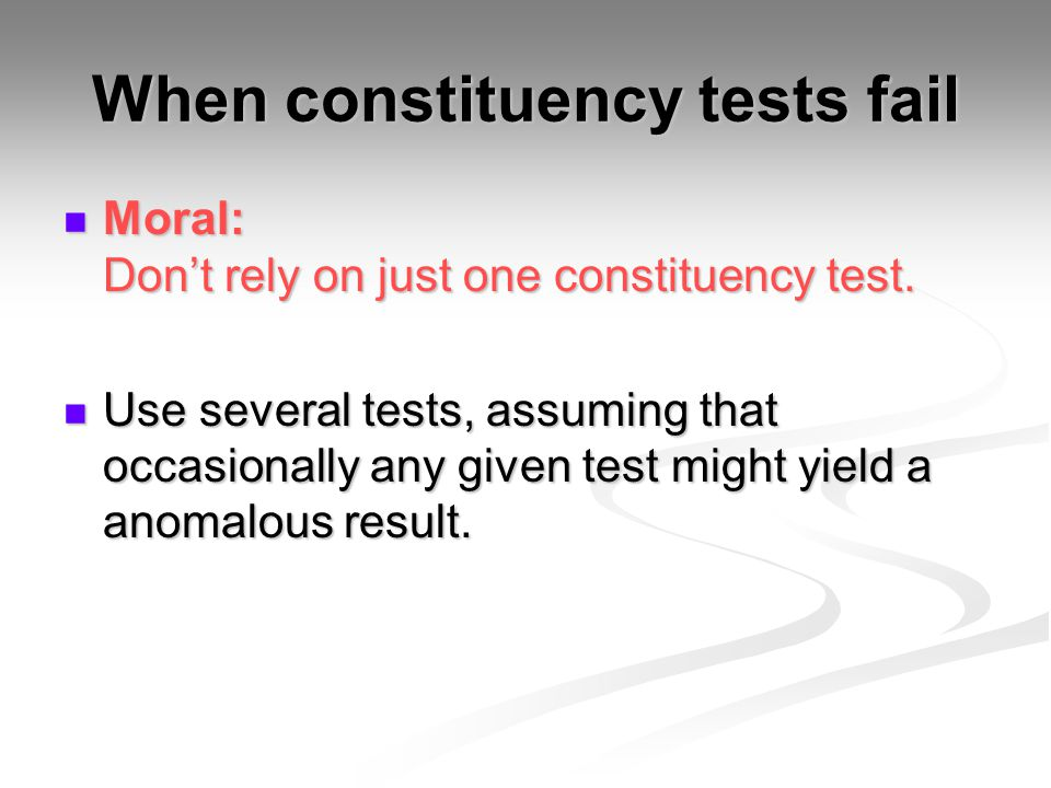 When constituency tests fail