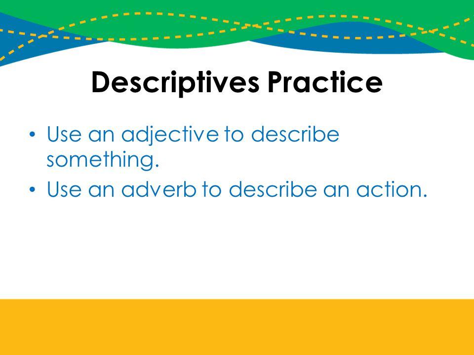 Descriptives Practice