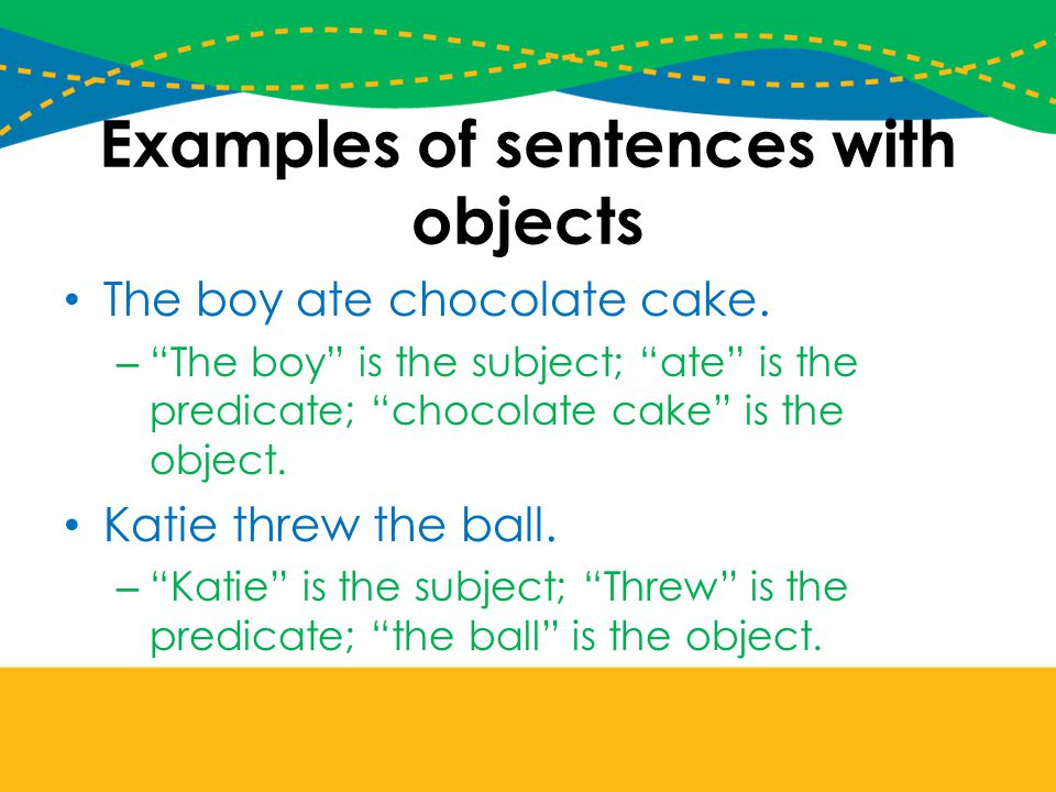 Examples of sentences with objects