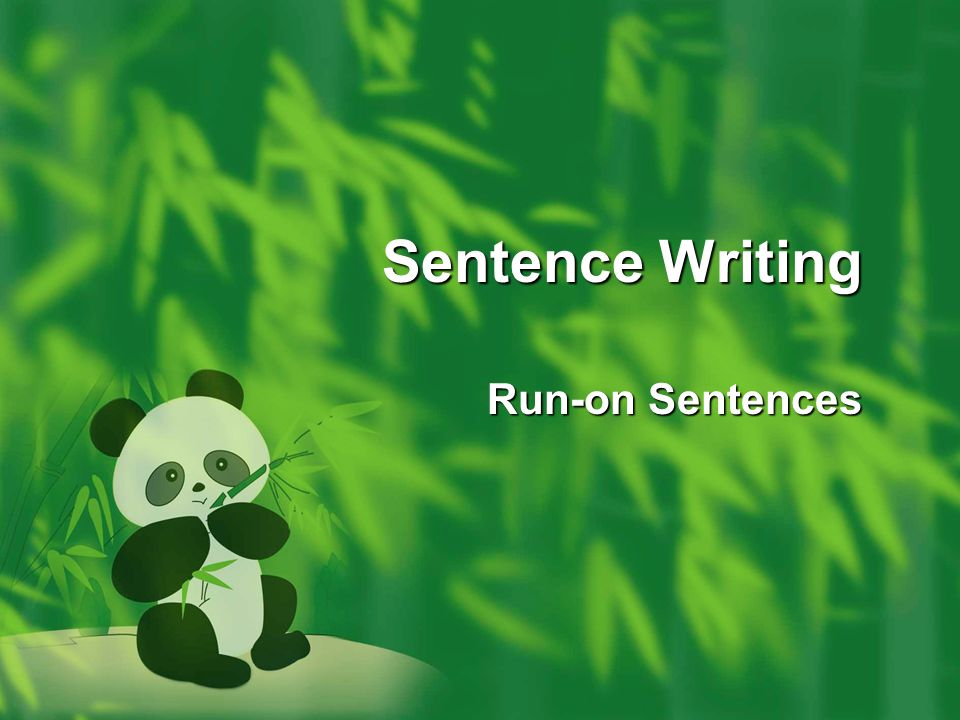 Sentence Writing Run-on Sentences