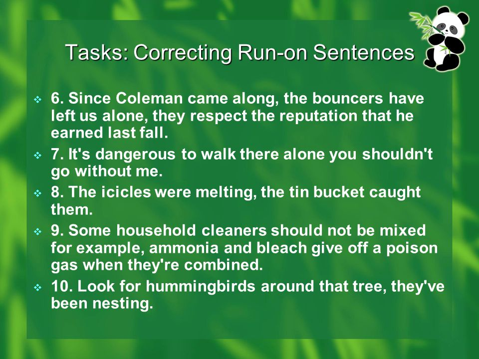 Tasks: Correcting Run-on Sentences