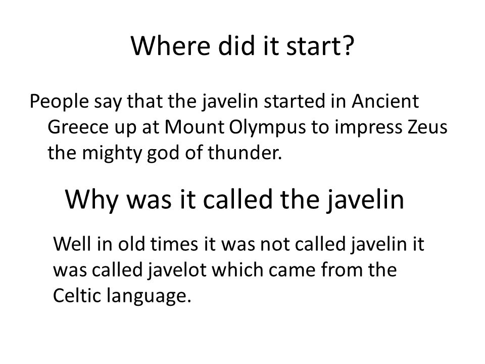 Why was it called the javelin