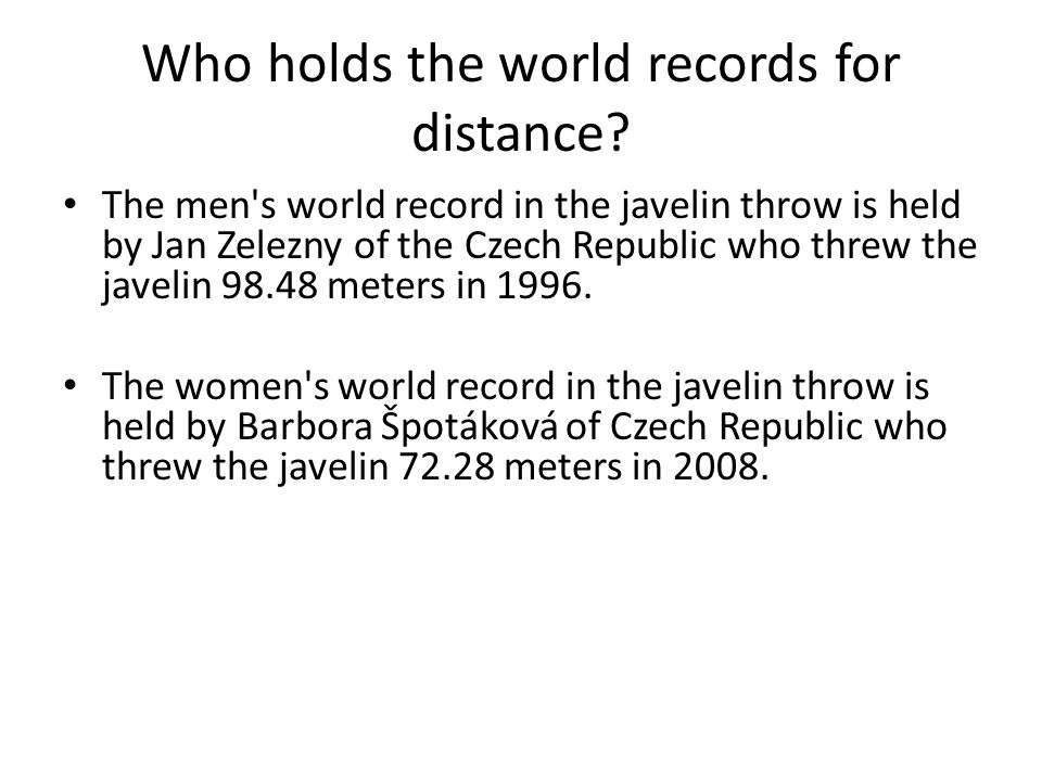 Who holds the world records for distance