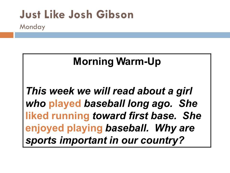 Just Like Josh Gibson Monday