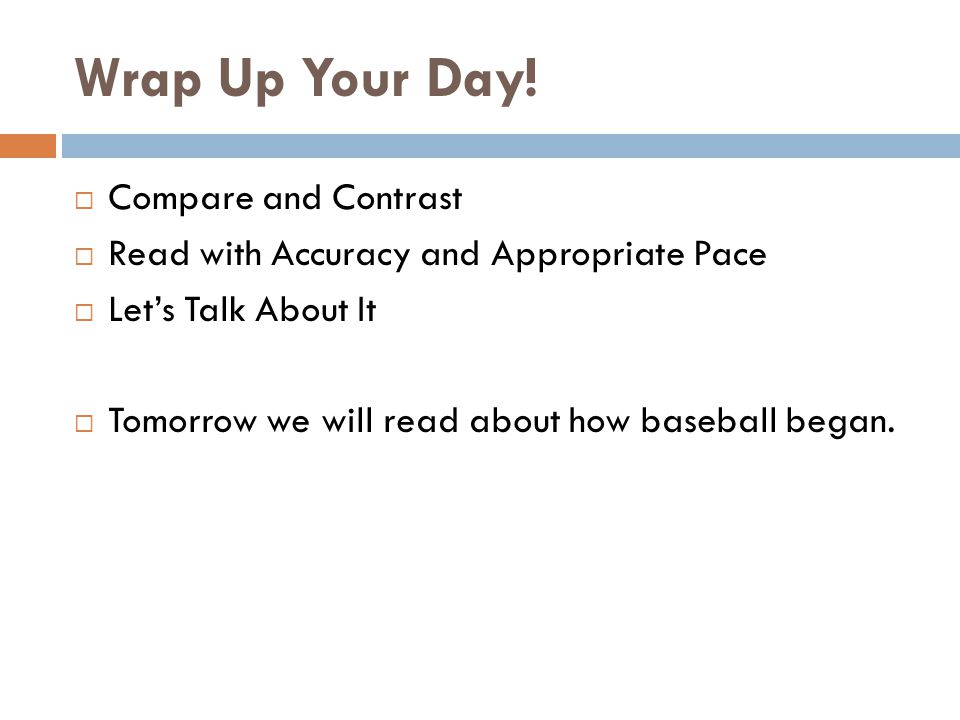 Wrap Up Your Day! Compare and Contrast