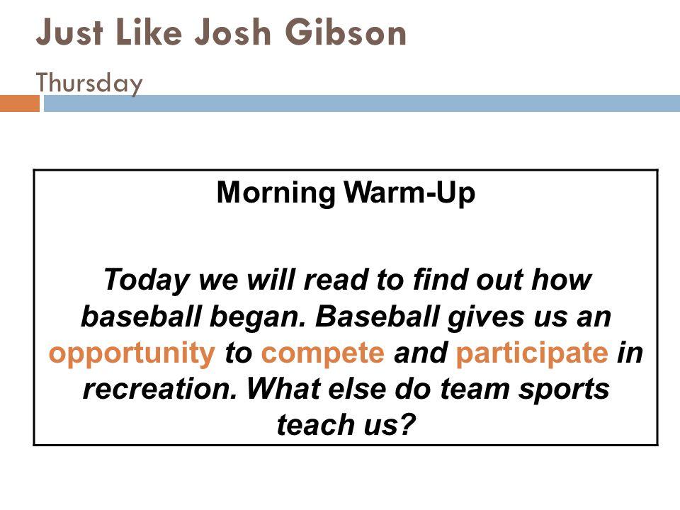 Just Like Josh Gibson Thursday