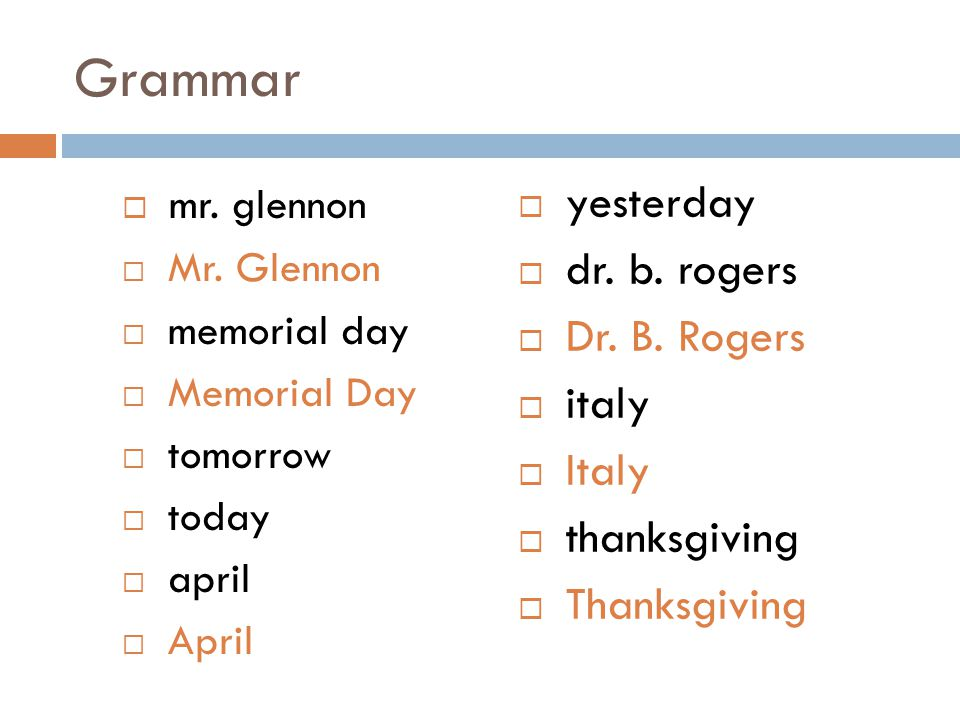Grammar mr. glennon yesterday dr. b. rogers Dr. B. Rogers italy Italy