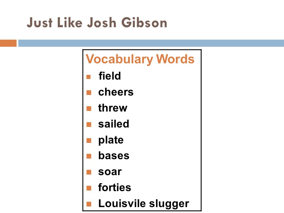 Just Like Josh Gibson Vocabulary Words cheers threw sailed plate bases