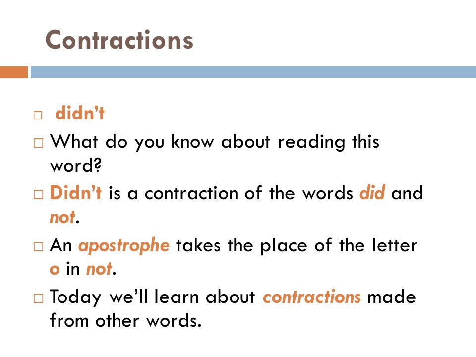 Contractions What do you know about reading this word