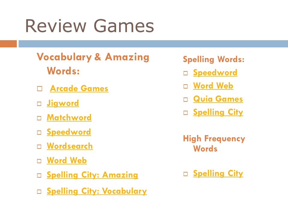 Review Games Vocabulary & Amazing Words: Arcade Games Spelling Words: