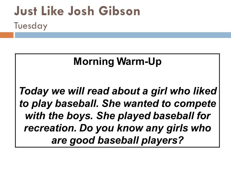 Just Like Josh Gibson Tuesday