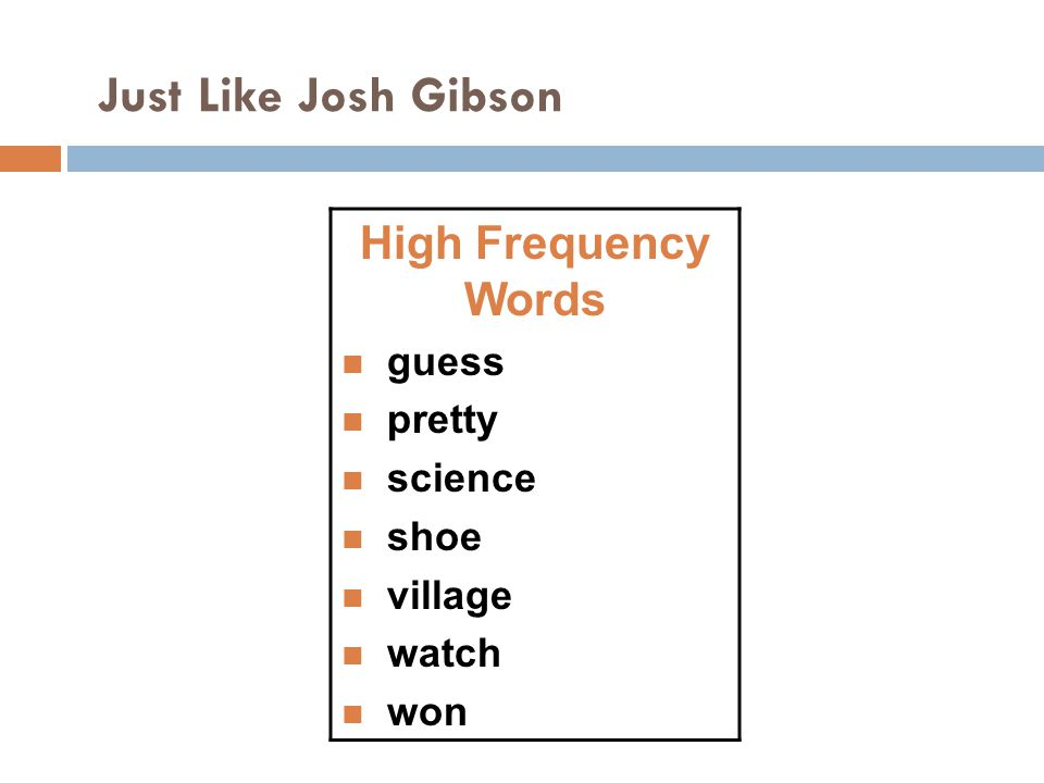 Just Like Josh Gibson High Frequency Words guess pretty science shoe