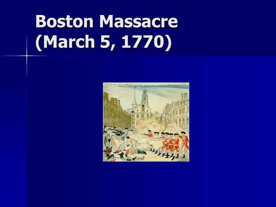 Boston Massacre (March 5, 1770)