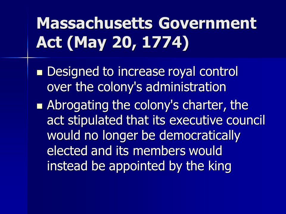 Massachusetts Government Act (May 20, 1774)