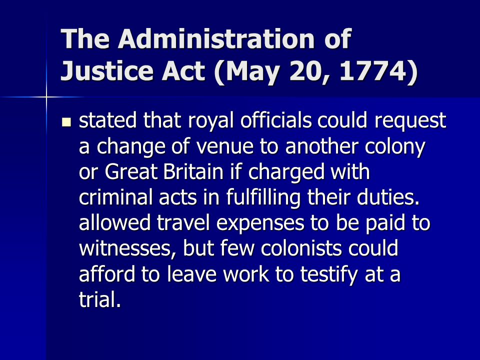 The Administration of Justice Act (May 20, 1774)