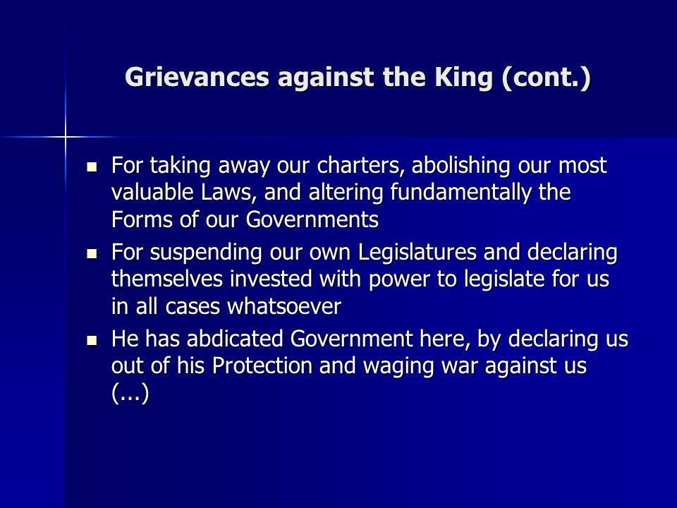 Grievances against the King (cont.)
