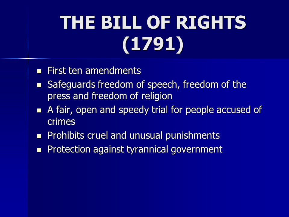 THE BILL OF RIGHTS (1791) First ten amendments