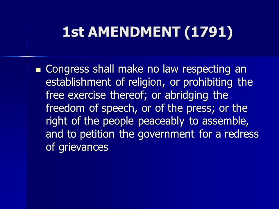 1st AMENDMENT (1791)