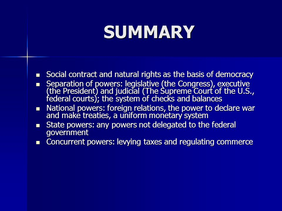 SUMMARY Social contract and natural rights as the basis of democracy