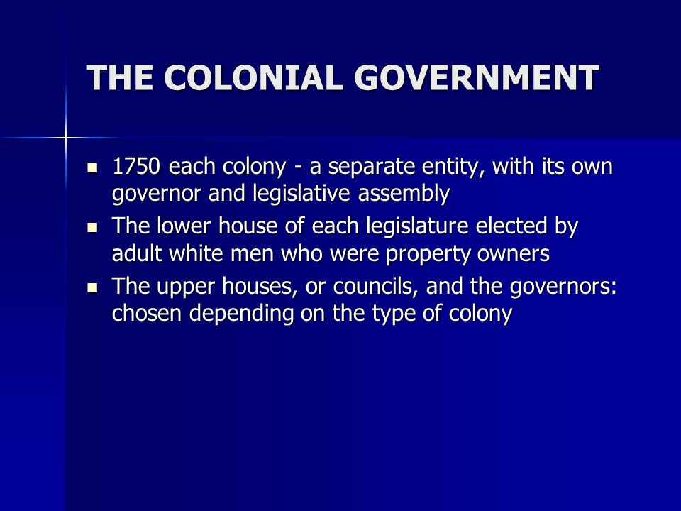 THE COLONIAL GOVERNMENT