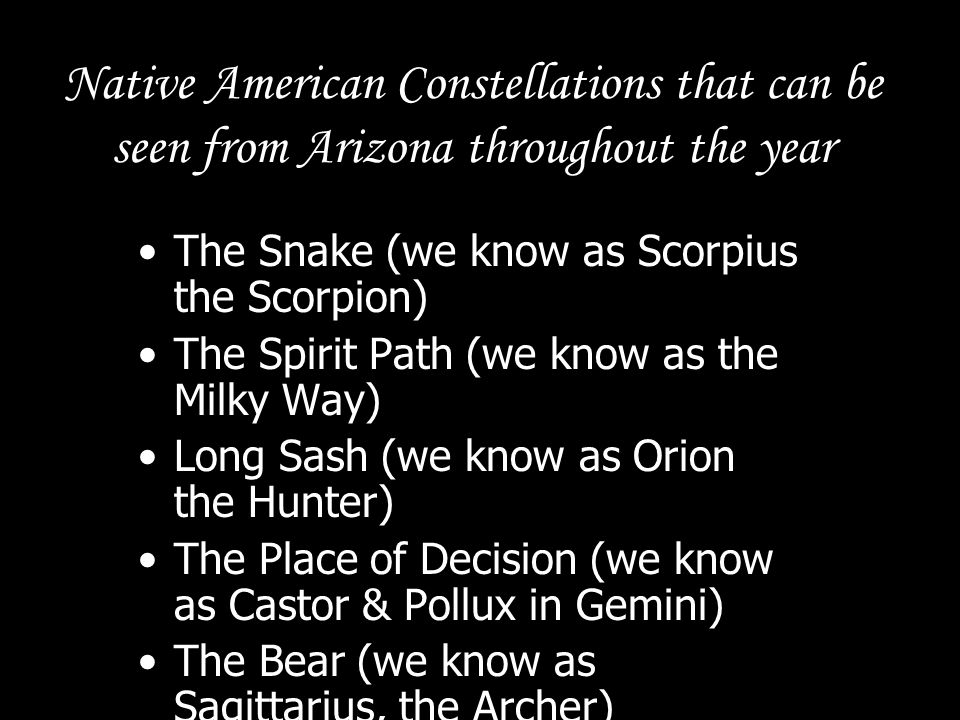 Native American Constellations that can be seen from Arizona throughout the year