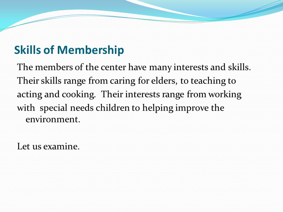 Skills of Membership