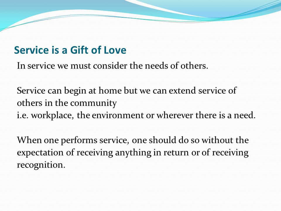 Service is a Gift of Love