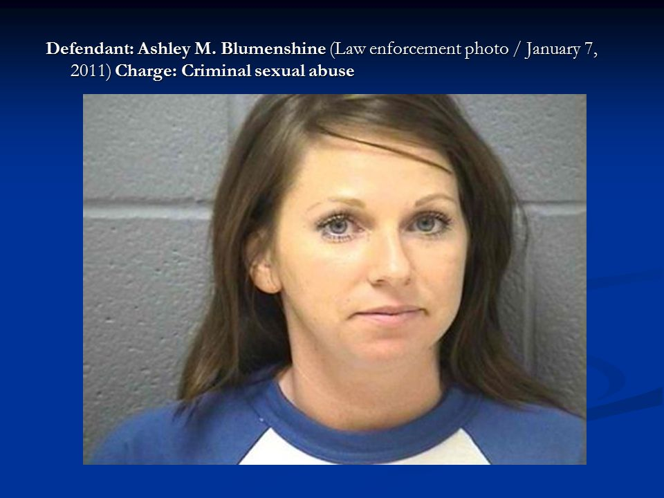 Defendant: Ashley M.