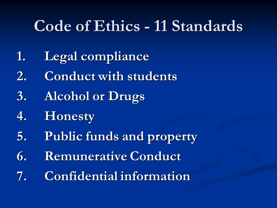 Code of Ethics - 11 Standards