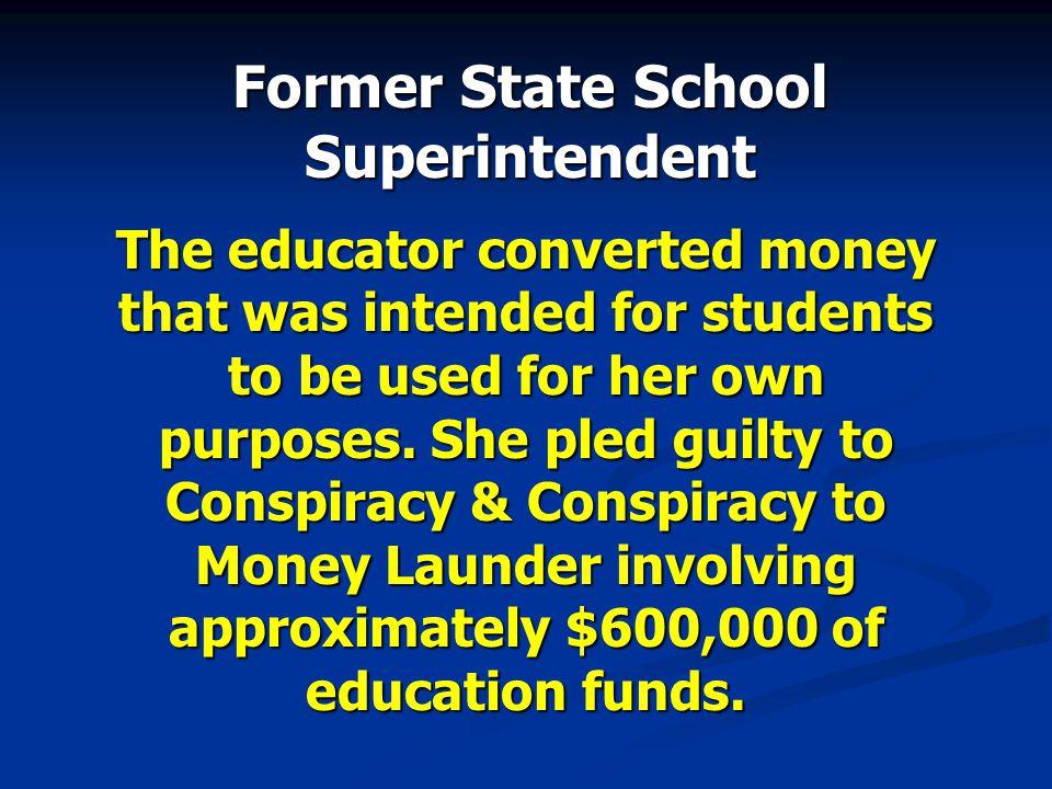 Former State School Superintendent