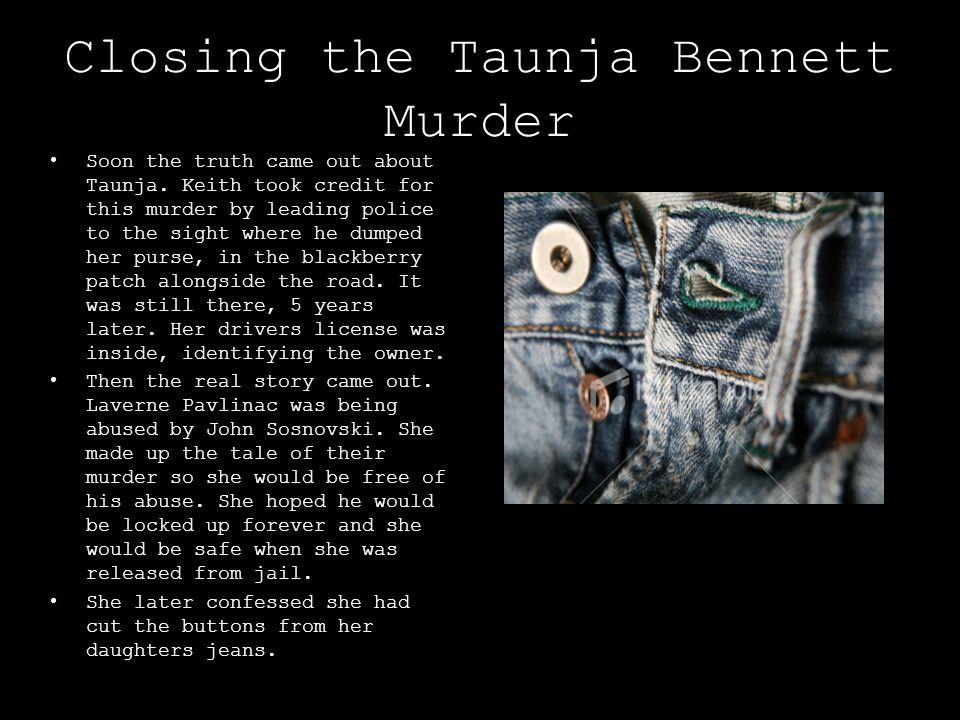 Closing the Taunja Bennett Murder