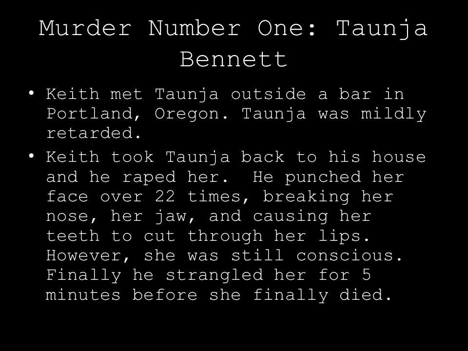 Murder Number One: Taunja Bennett