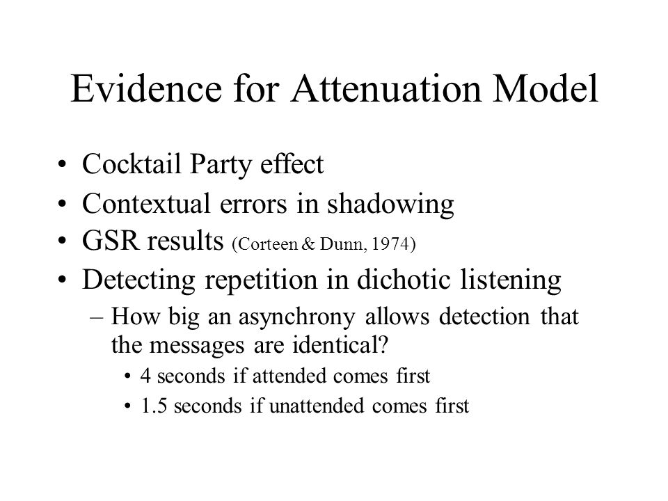 Evidence for Attenuation Model