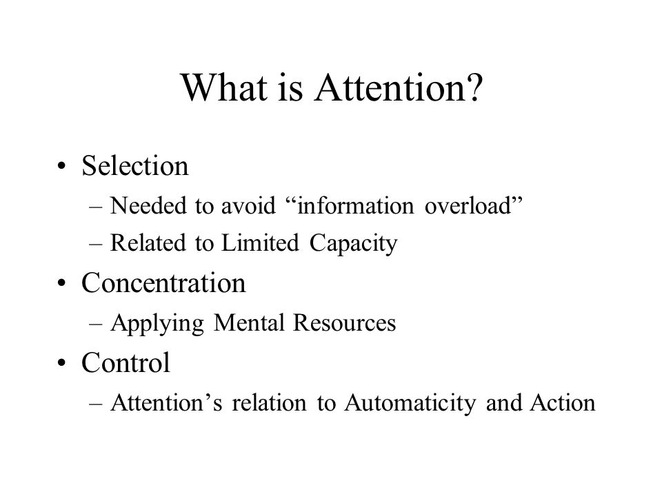 What is Attention Selection Concentration Control