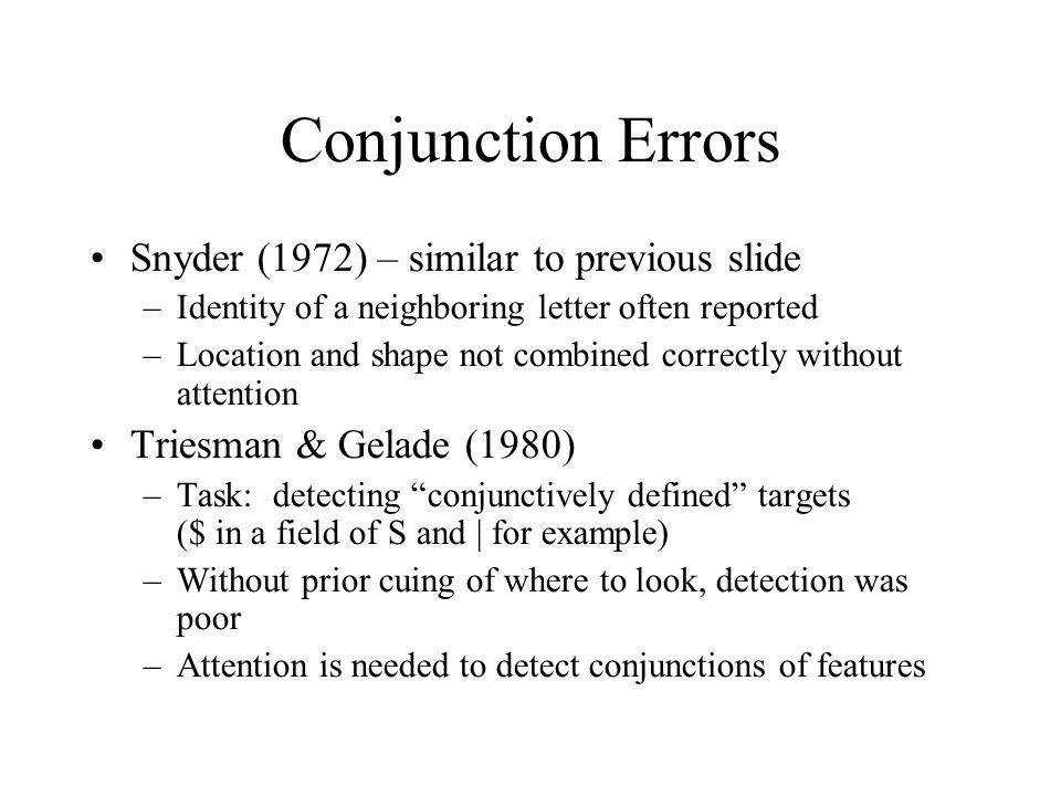 Conjunction Errors Snyder (1972) – similar to previous slide