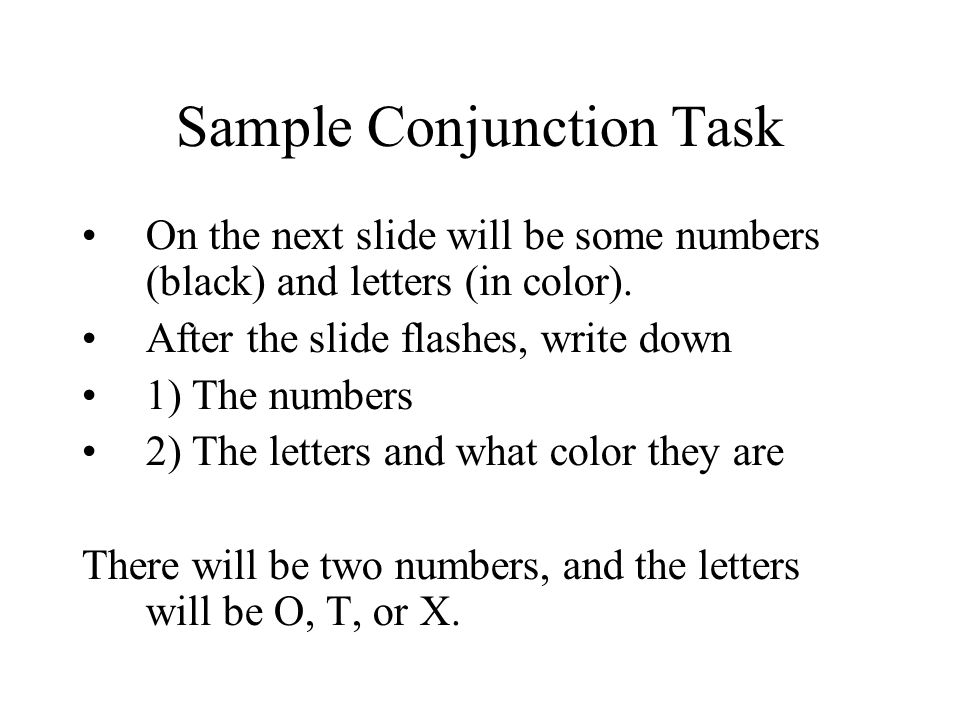 Sample Conjunction Task