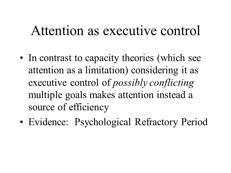 Attention as executive control