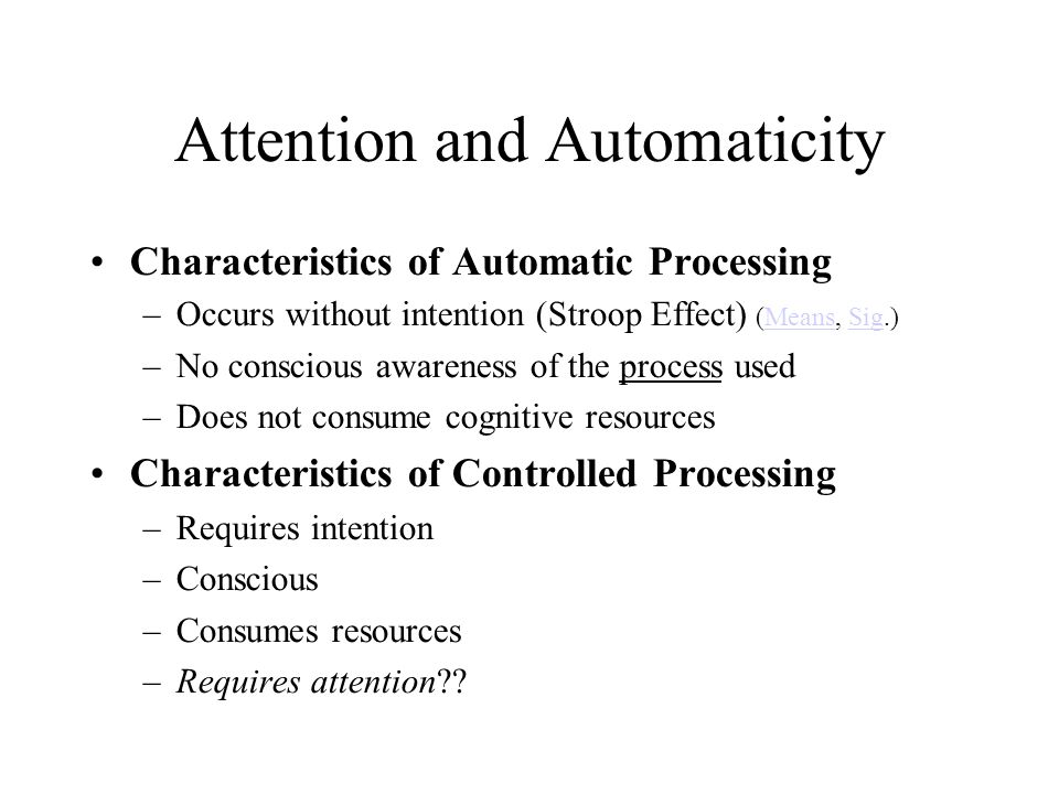 Attention and Automaticity