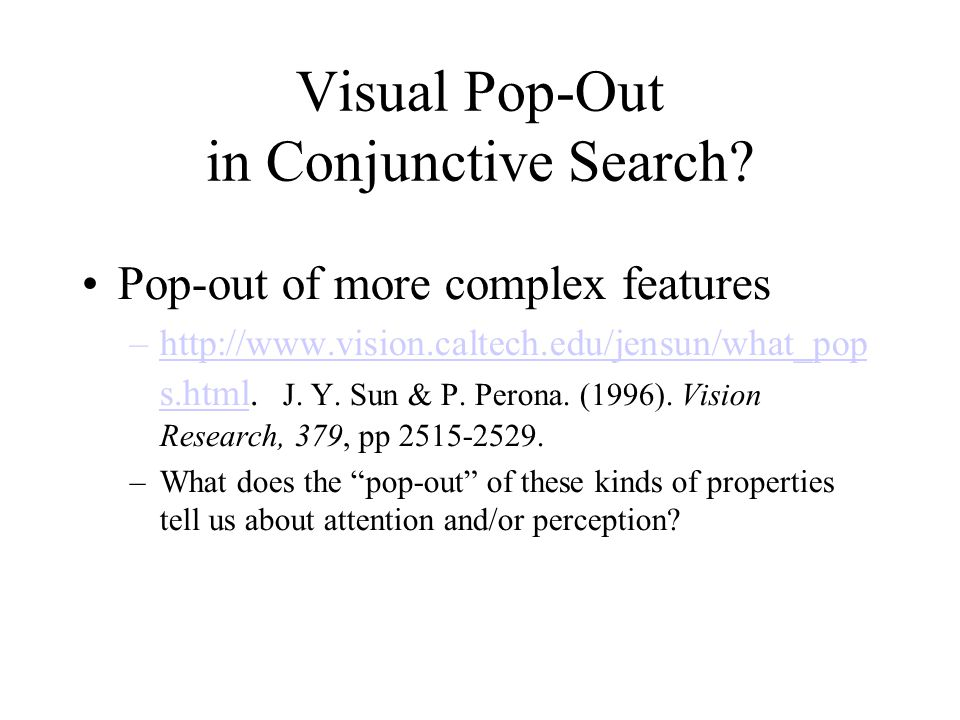 Visual Pop-Out in Conjunctive Search