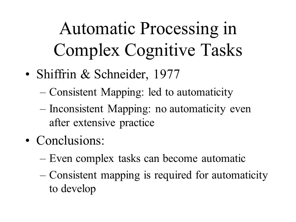 Automatic Processing in Complex Cognitive Tasks