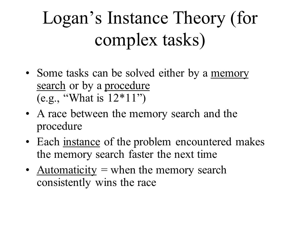 Logan's Instance Theory (for complex tasks)