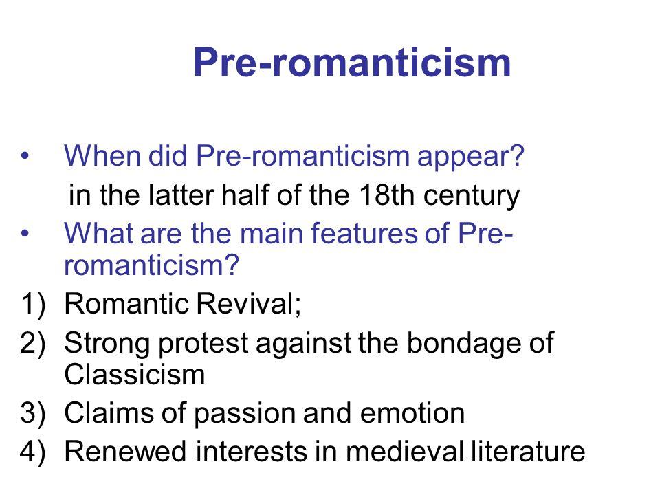 Pre-romanticism When did Pre-romanticism appear